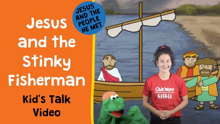 Jesus & The Stinky Fisherman (Luke 5) Kids' Talk