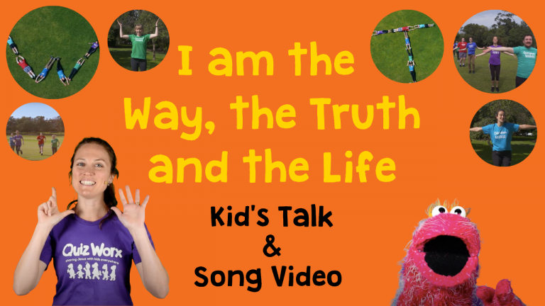 I am the Way, the Truth and the Life - Kids' Talk & Song Video
