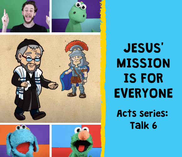 Jesus' Mission is for Everyone - Kids' Talk Video (Acts Series Talk 6)